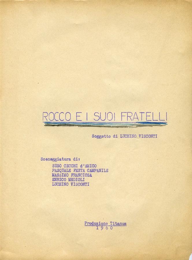 <div>Film script by Suso Cecchi d'Amico, Enrico Medioli, Pasquale Festa Campanile, Massimo Franciosa, Luchino Visconti.<br /> <br /> </div> <div>Cecchi D'Amico archive. By courtesy of D'Amico family.</div>